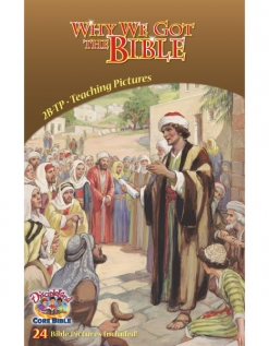Why We Got the Bible - Teaching Pictures cover image
