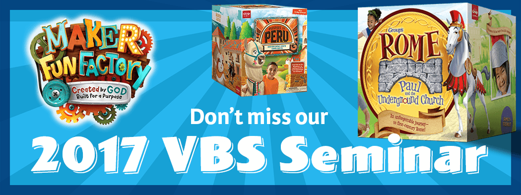 Don't miss our Vacation Bible School Seminar!